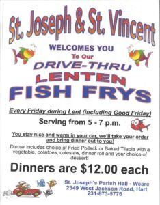 St. Joseph & St. Vincent Drive-Thru Lenten Fish Frys @ St. Joseph Parish Hall | Hart | Michigan | United States