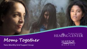 Moms Together Grief Support Group